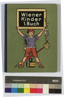 Wiener Kinder 1. Buch, Illustrationen von Franz Wacik, 1923 © Sammlung Friedrich C. Heller, Bilderbuchmuseum Troisdorf