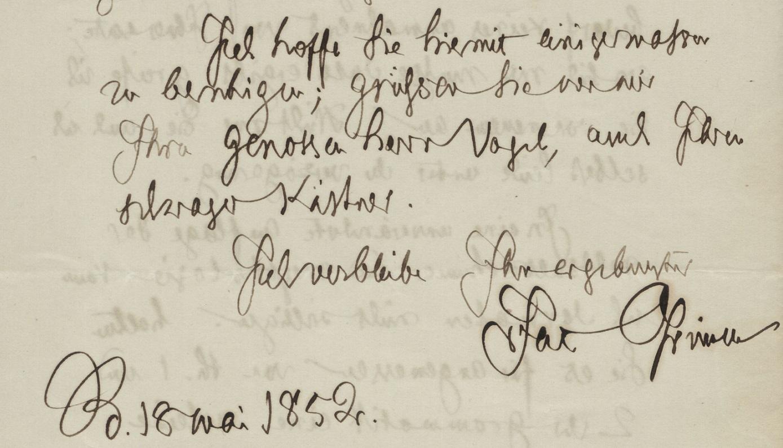Jacob Grimm an die Dieterich'sche Buchhandlung (Ausschnitt), Berlin, 18.5.1852; Grimm-Sammlung der Stadt Kassel © Universitätsbibliothek Kassel