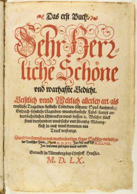 Hans Sachs, Das erste Buch sehr herrliche schoene und warhaffte Gedicht, 1560; Stadtbibliothek Nürnberg, © Stadtbibliothek Nürnberg