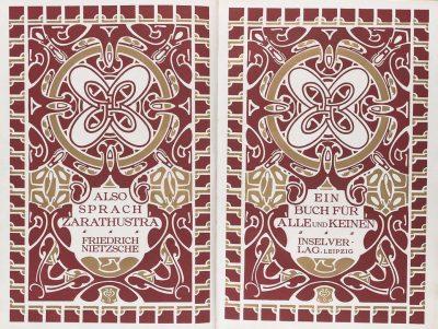 Friedrich Nietzsche, Also sprach Zarathustra, Haupttitel, Insel Verlag Leipzig, 1908; Typographie von Henry van de Velde; © VG Bild-Kunst, Bonn 2018 / Insel Verlag, Leipzig