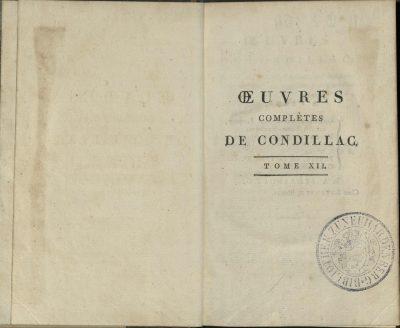 Etienne Bonnot de Condillac, Oeuvres complètes de Condillac, Paris/Straßburg, 1798; © Rudomino-Zentrum des Buches