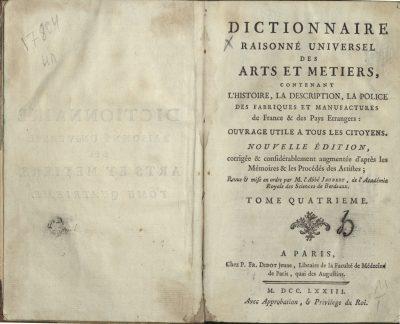 Dictionnaire Raisonné Universel des Arts et des Metiers, Paris, 1773; © Rudomino-Zentrum des Buches
