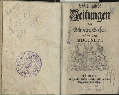 Göttingische Zeitungen von Gelehrten Sachen, Göttingen, 1746; © Rudomino-Zentrum des Buches