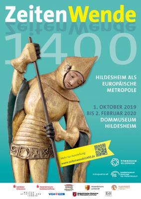 Bild zeigt das Ausstellungsplakat zur Ausstellung Zeitenwende 1400 in Hildesheim, die Ausstellung wird gefördert von der Kulturstiftung der Länder