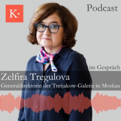 Zelfira Tregulova, Generaldirektorin der Tretjakow-Galerie, spricht im Podcast über die Tretjakow-Galerie und den Deutsch-Russischen Museumsdialog